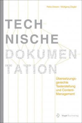 """Das Fachbuch """"Technische Dokumentation"""" von Petra Drewer und Wolfgang Ziegler"""