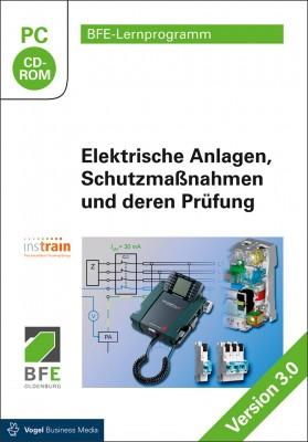 Elektrische Anlagen, Schutzmaßnahmen und deren Prüfung (CD-ROM)