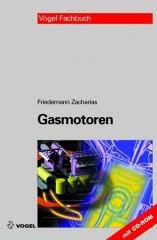 """Das Fachbuch """"Gasmotoren"""" von Freidemann Zacharias"""