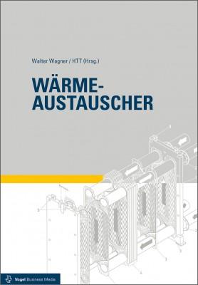 """Das Fachbuch """"Wärmeaustauscher"""" von Walter Wagner und HTT"""
