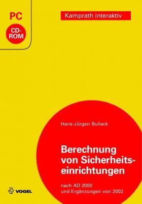 """Die CD-ROM """"Berechnung von Sicherheitseinrichtungen"""" von Hans-Jürgen Bullack"""