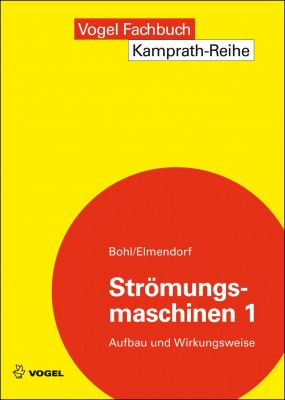 """Das Fachbuch """"Strömungsmaschinen 1"""" von Bohl/Elemdorf"""