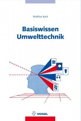 """Das Fachbuch """"Basiswissen Umwelttechnik"""" von Matthias Bank"""
