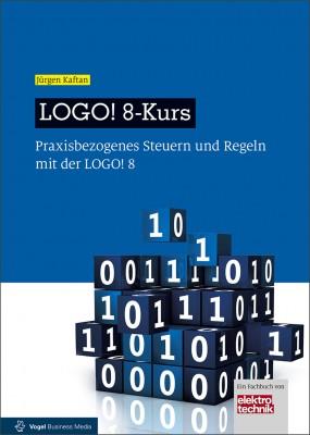 """Das Fachbuch """"LOGO! 8-Kurs"""" von Jürgen Kaftan"""