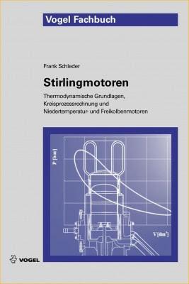 """Das Fachbuch """"Stirlingmotoren"""" von Frank Schleder"""