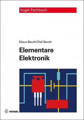 """Das Fachbuch """"Elementare Elektronik"""" von Klaus Beuth und Olaf Beuth"""