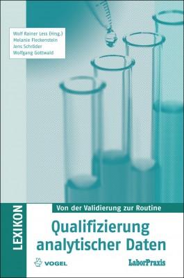 """Das Fachbuch """"Qualifizierung analytischer Daten"""" von Wolf Rainer Less (Hrsg.), Melanie Fleckenstein, Jens Schröder und Wolfgang Gottwald"""