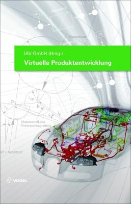 """Das Fachbuch """"Virtuelle Produktentwicklung"""" von IAV GmbH (Hrsg.)"""