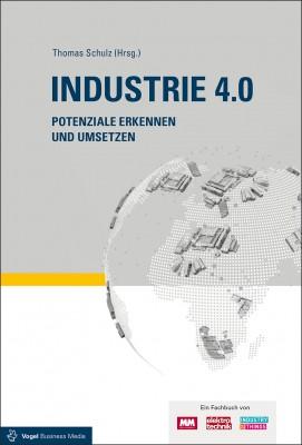 """Das Fachbuch """"Industrie 4.0. Potenziale erkennen und umsetzen."""" von Thomas Schulz (Hrsg.)"""