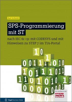 """Das Fachbuch """"SPS-Programmierung mit ST"""" von Karl Schmitt"""